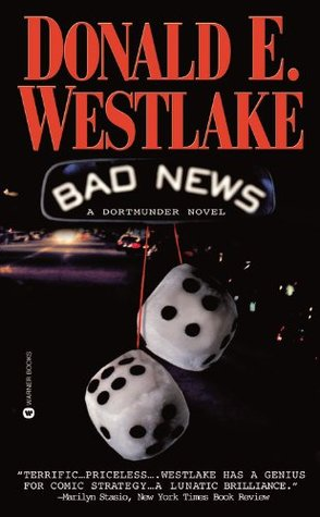 Bad News by Donald E. Westlake