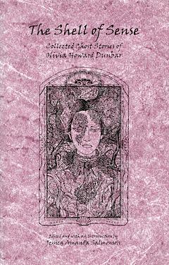 The Shell of Sense by Olivia Howard Dunbar