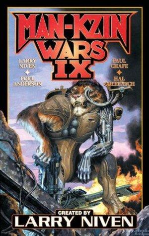 Man-Kzin Wars 9 by Poul Anderson, Jim Baen, Paul Chafe, Hal G.P. Colebatch, Larry Niven