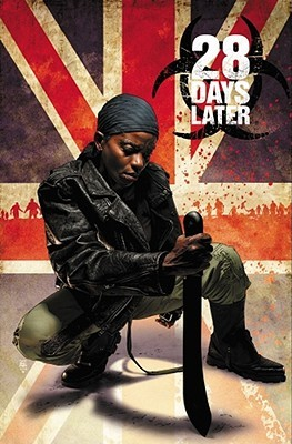 28 Days Later, Vol. 3: Hot Zone by Michael Alan Nelson, Leonardo Manco, Delcan Shalvey