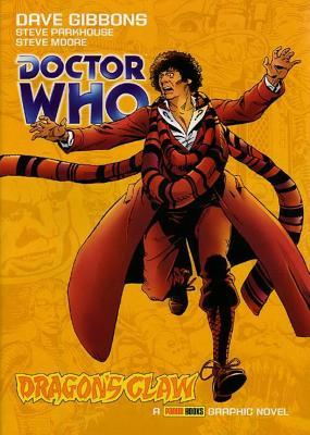 Doctor Who: Dragon's Claw by Mike McMahon, Steve Moore, Dave Gibbons, Steve Parkhouse