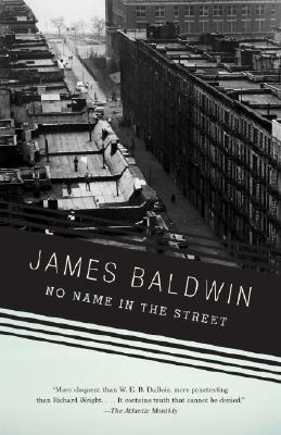 No Name in the Street by James Baldwin