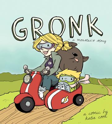 Gronk: A Monster's Story Volume 1 by Katie Cook