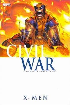 Civil War: X-Men by Howard Chaykin, Dennis Calero, David Hine, Fabian Nicieza, Peter David, Staz Johnson, Yanick Paquette, Yanik Paquette, Humberto Ramos, Marc Guggenheim