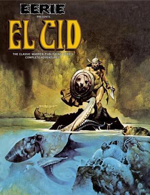 Eerie Presents: El Cid by Budd Lewis, Bill DuBay, Gonzalo Mayo, Dan Braun, Gerry Boudreau, Jeff Rovin