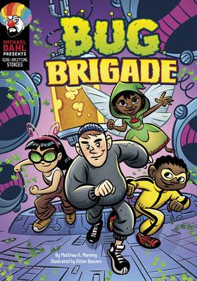 Bug Brigade by Matthew K. Manning