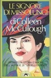 Le signore di Missolungi by Colleen McCullough