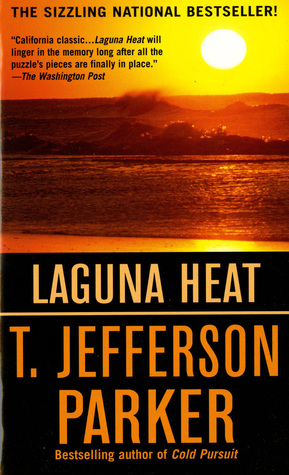 Laguna Heat by T. Jefferson Parker