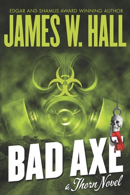 Bad Axe by James W. Hall