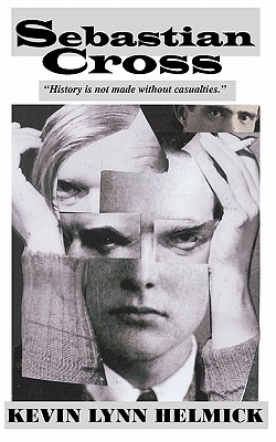 Sebastian Cross: an epic literary adventure by Kevin Lynn Helmick