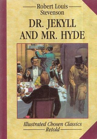 Dr. Jekyll And Mr. Hyde by Robert Louis Stevenson, John Kennett, Andrew Geeson