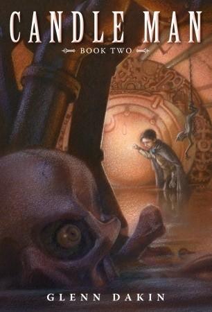 Candle Man: The Society of Dread by Glenn Dakin