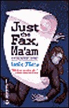 Just the Fax, Ma'am by Leslie O'Kane