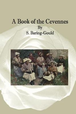 A Book of the Cevennes by S. Baring-Gould