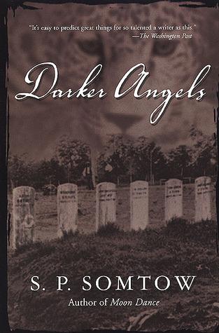 Darker Angels by S.P. Somtow