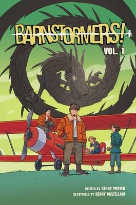 Barnstormers, Vol. 1, Volume 1 by Kenny Porter
