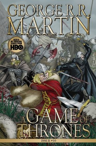 A Game of Thrones #10 by Tommy Patterson, George R.R. Martin, Daniel Abraham