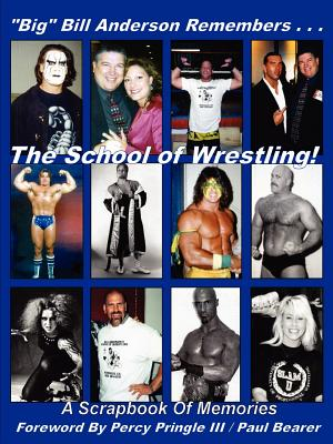 Big Bill Anderson Remembers...the School of Wrestling by Bill Anderson
