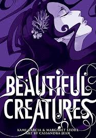 Beautiful Creatures: The Graphic Novel by Cassandra Jean, Margaret Stohl, Kami Garcia