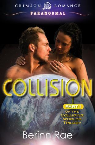 Collision by Berinn Rae, Rachel Aukes