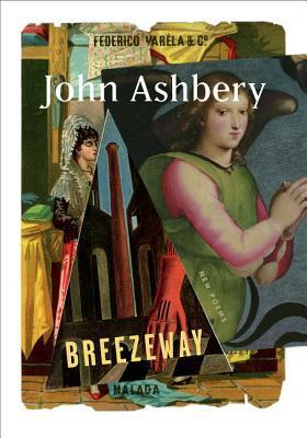 Breezeway: New Poems by John Ashbery