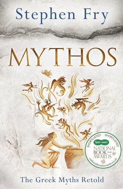 Mythos: The Greek Myths Retold by Stephen Fry