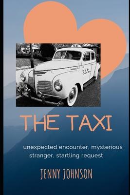 The Taxi by Jenny Johnson