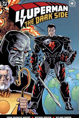 Superman: The Dark Side by Hilary Barta, John Francis Moore, Kieron Dwyer