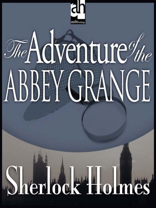 Adventure of the Abbey Grange by Arthur Conan Doyle, Walter Covell