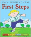 First Steps: Letters, Numbers, Colors, Opposites by John Burningham