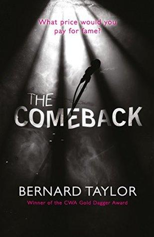 The Comeback by Bernard Taylor