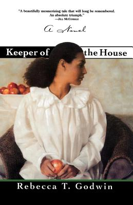 Keeper of the House by Rebecca T. Godwin