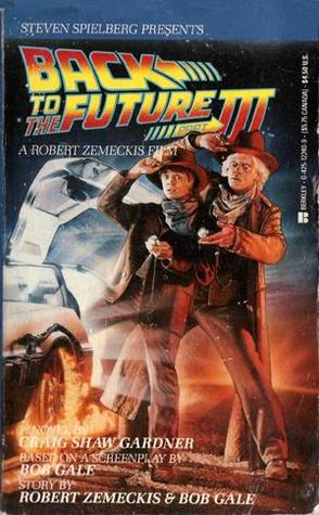 Back to the Future, Part 3 by Craig Shaw Gardner