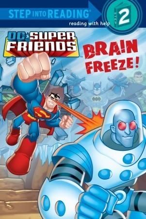 Brain Freeze! by David Tanguay, J.E. Bright, Loston Wallace