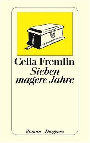 Sieben magere Jahre. by Celia Fremlin