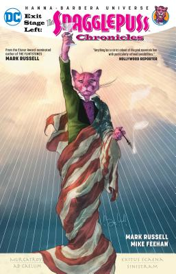 Exit Stage Left: The Snagglepuss Chronicles by Mark Russell
