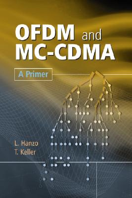 OFDM and MC-CDMA: A Primer by Lajos Hanzo, Thomas Keller
