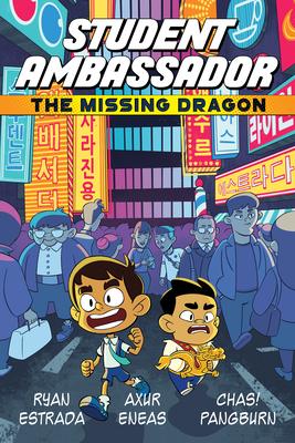 Student Ambassador: The Missing Dragon by Ryan Estrada