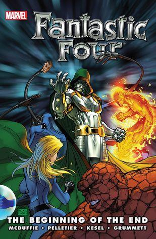 Fantastic Four: The Beginning of the End by Dwayne McDuffie, Tom Beland, Karl Kesel, Paul Pelletier, Juan Doe, Tom Grummett