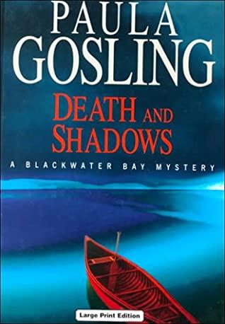 Death and Shadows by Paula Gosling