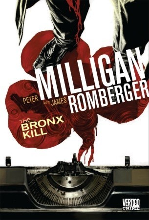 The Bronx Kill by Peter Milligan, James Romberger