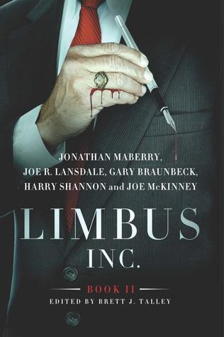 Limbus, Inc.: Book II by Jonathan Maberry, Gary A. Braunbeck, Brett J. Talley, Joe McKinney, Joe R. Lansdale, Harry Shannon