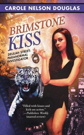 Brimstone Kiss by Carole Nelson Douglas