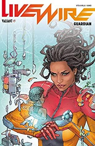 Livewire Volume 2: Guardian by Vita Ayala, Kano