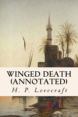 Winged Death (annotated) by Hazel Heald, H.P. Lovecraft