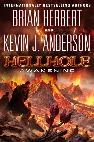 Hellhole Awakening by Brian Herbert, Kevin J. Anderson