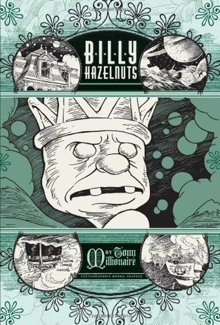 Billy Hazelnuts by Tony Millionaire