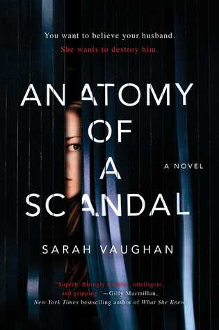 Anatomy of a Scandal by Sarah Vaughan