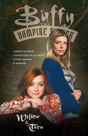 Buffy the Vampire Slayer: Willow & Tara by Amber Benson, Christopher Golden, Andi Watson