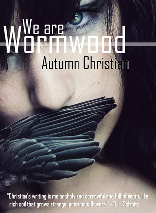 We are Wormwood by Autumn Christian